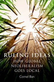 Ruling Ideas, de Cornel Ban